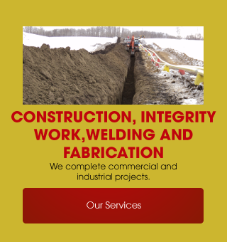 Construction, Integrity Work, Welding and Fabrication | Our Services