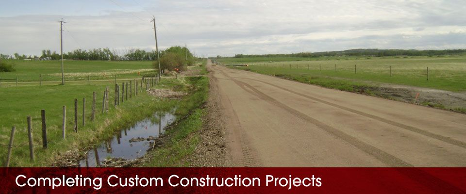 Completing Custom Construction Projects | dirt road